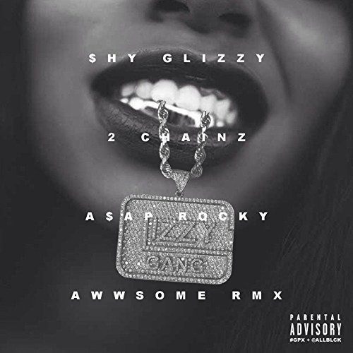 Awwsome (feat. 2 Chainz and A$AP Rocky) [Remix] [Explicit]