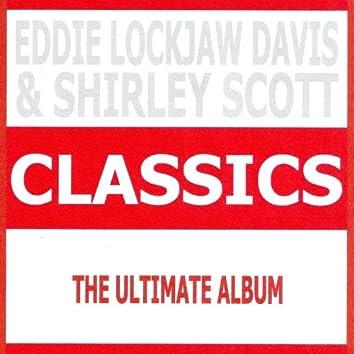 Classics - Eddie Lockjaw Davis & Shirley Scott