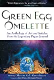 Green Egg Omelette: An Anthology of Art and Articles from the Legendary Pagan Journal (English Edition)