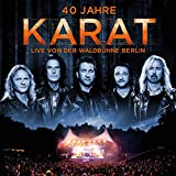 40 Jahre: Live von der Waldbühne Berlin von Karat