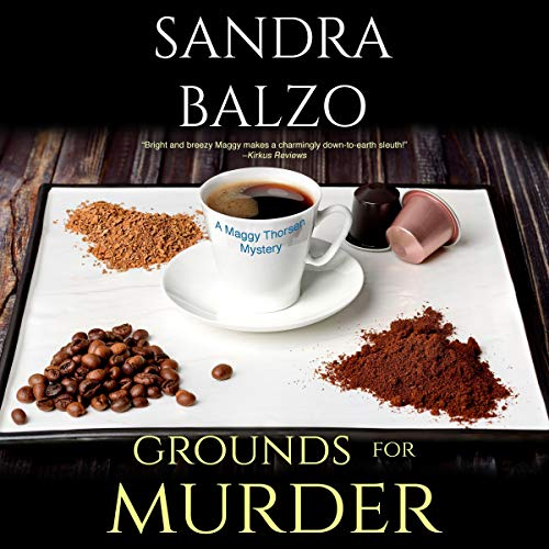 Grounds for Murder Audiobook By Sandra Balzo cover art