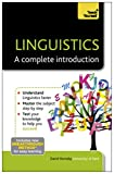 Linguistics: A Complete Introduction: Teach Yourself (Ty: Complete Courses Book 1)