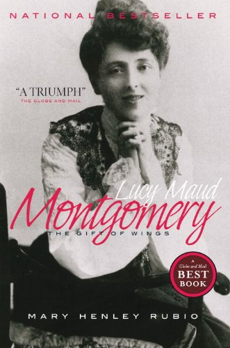 Lucy Maud Montgomery: The Gift of Wings (English Edition)