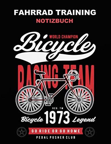 Fahrrad Training Notizbuch: Rennrad Trainings Notizbuch - Mountainbike Trainings Notizbuch - Training Logbuch - Cover Schwarz