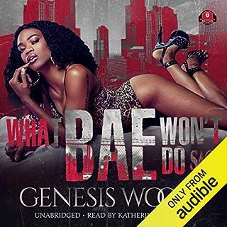 What Bae Won't Do Saga audiobook cover art