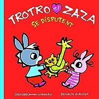 Troto et Zaza: Trotro et Zaza se disputent