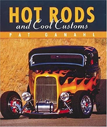 Hot Rods and Cool Customs (Tiny Folios) by Pat Ganahl (1995-11-02)