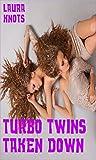 Turbo Twins Taken Down (English Edition)