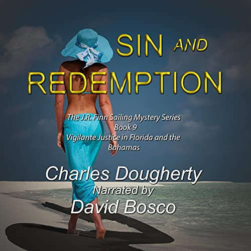 Sin and Redemption: The J.R. Finn Sailing Mystery Series