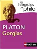 Intégrales de Philo - PLATON, Gorgias (INTEGRALES t. 41) - Format Kindle - 5,99 €
