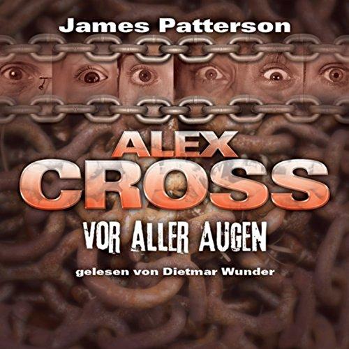 Vor aller Augen (Alex Cross 9) Titelbild