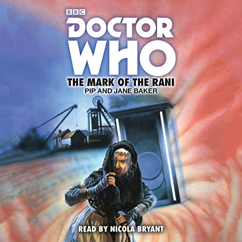 Doctor Who: The Mark of the Rani audiobook cover art