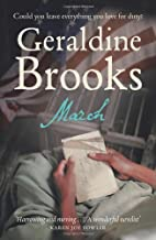 March: A Love Story in a Time of War by Geraldine Brooks (1-Oct-2008) Paperback