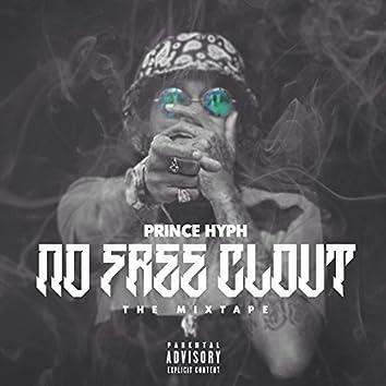 No Free Clout