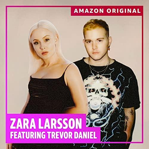 Zara Larsson feat. Trevor Daniel
