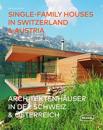 Architektenhäuser in der Schweiz & Österreich: Architeketenhäuser in der Schweiz et Österreich (BRAUN)