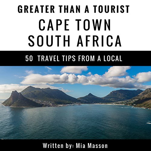 Greater Than a Tourist: Cape Town, South Africa audiobook cover art