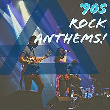 '90s Rock Anthems!
