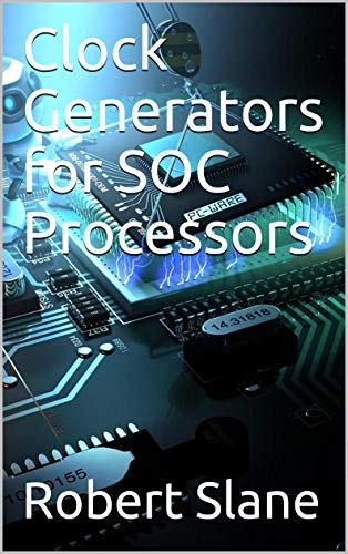 Clock Generators for SOC Processors (English Edition)