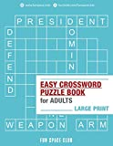 Easy Crossword Puzzle Books for Adults Large Print: Crossword Easy Puzzle Books: Volume 1 (Crossword and Word Whizzle Search Puzzle Books for Adults)