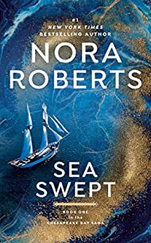 Sea Swept (Chesapeake Bay Book 1) by [Nora Roberts]