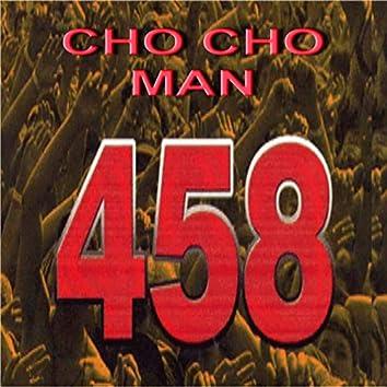 Cho Cho Man