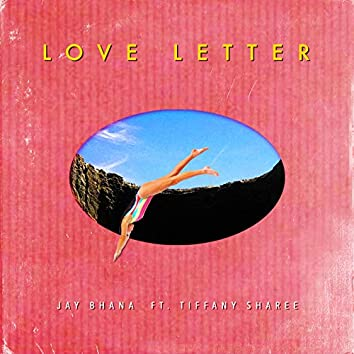 Love Letter (feat. Tiffany Sharee)