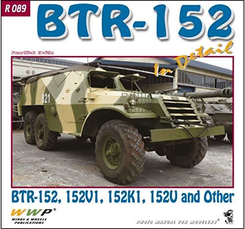 BTR-152 装甲兵員輸送車 ディテール写真集[R089]BTR-152 in Detail