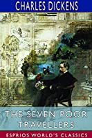 The Seven Poor Travellers (Esprios Classics)
