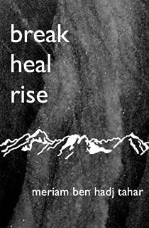 break heal rise