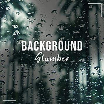 # 1 Album: Background Slumber
