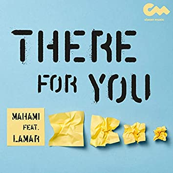 There for You (feat. LaMar)