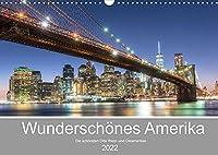 Wunderschoenes Amerika (Wandkalender 2022 DIN A3 quer): Einzigartige Einblicke in die schoensten Orte der USA (Monatskalender, 14 Seiten )