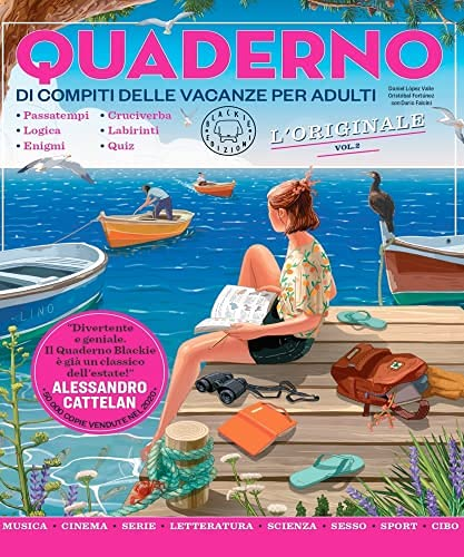 Blackie Edizioni Quaderno di compiti delle vacanze per adulti vol.2 L'originale Passatempi Logica Enigmi Cruciverba Labirinti Quiz