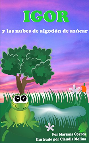IGOR Y LAS NUBES DE ALGODÓN DE AZÚCAR eBook: Correa, Mariana ...