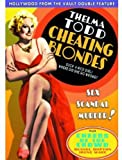 Cheating Blondes/Cheers of The Crowd