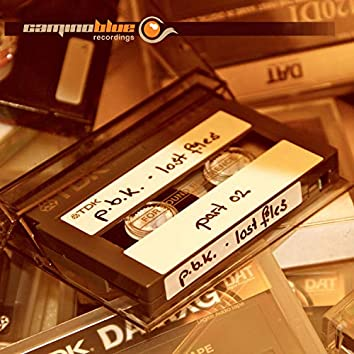 Lost Files, Pt. 02