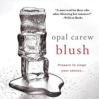 Blush                   De :                                                                                                                                 Opal Carew                               Lu par :                                                                                                                                 Clarissa Knightly                      Durée : 6 h et 35 min     Pas de notations     Global 0,0