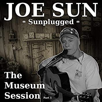 Sunplugged - The Museum Session, Pt. 1 (Live)