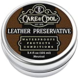 Care & Cool Leather Preservative. The Best Universal Leather Restorer for Shoes, Car Seats, Upholstery, and Much More. Condition and Preserve Your Favorite Leather Products Durably