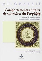 Comportements et traits de caractères du Prophète d'Abû-Hâmid Al-Ghazâlî