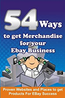 54 Ways To Get Merchandise For Your Ebay Business (English E