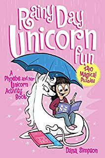 Rainy Day Unicorn Fun: A Phoebe and Her Unicorn Activity Book