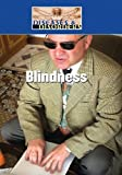 Blindness (Diseases and Disorders) - Hal Marcovitz