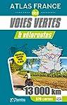 Atlas France des voies vertes et veloroutes par Chamina