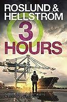 Three Hours (A Ewert Grens Thriller, 7)