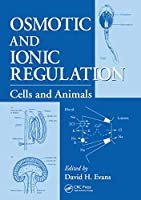 Osmotic and Ionic Regulation: Cells and Animals