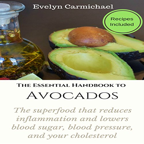 The Essential Handbook to Avocados audiobook cover art