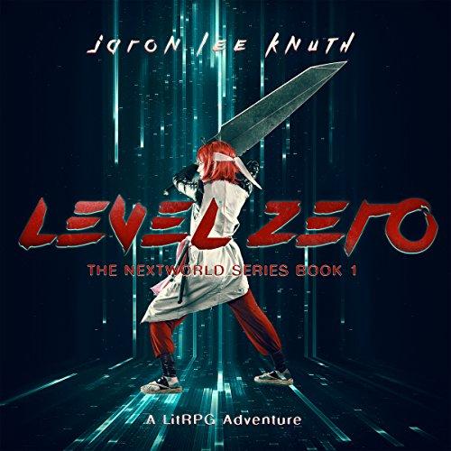 Level Zero: A LitRPG Adventure cover art
