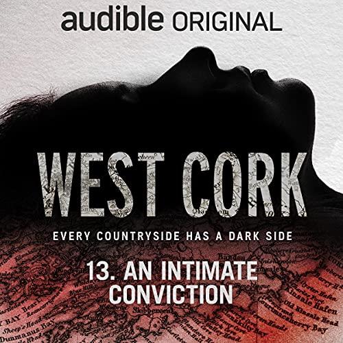 Ep. 13: An Intimate Conviction copertina